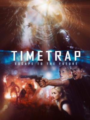 Time Trap ฝ่ามิติกับดักเวลาพิศวง (2017) ซับไทย