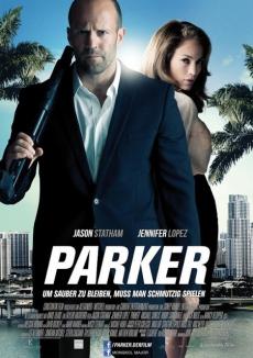 Parker ปล้นมหากาฬ (2013)