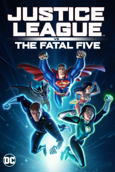 Justice League vs the Fatal Five จัสติซ ลีก ปะทะ 5 อสูรกายเฟทอล ไฟว์ (2019)