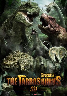 Speckles : The Tarbosaurus ฝูงไดโนเสาร์จ้าวพิภพ (2012)