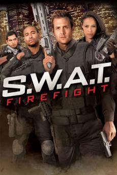 S.W.A.T.: Firefight ส.ว.า.ท. หน่วยจู่โจมระห่ำโลก ภาค2 (2011)
