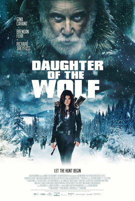 Daughter of the Wolf ลูกสาวของหมาป่า (2019)