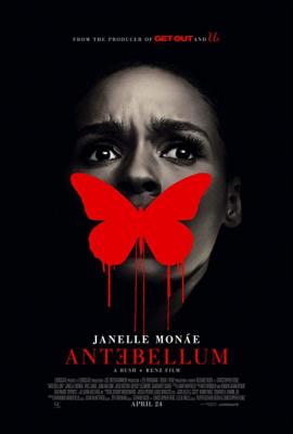 Antebellum แอนเทเบลลัม หลอน ย้อน โลก (2020)