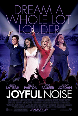 Joyful Noise ร้องให้ลั่น ฝันให้ก้อง (2012)