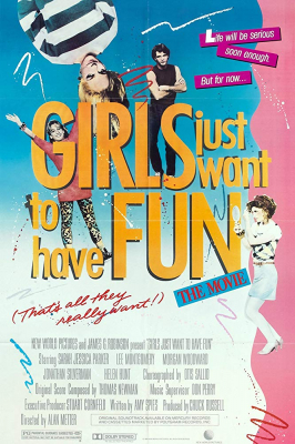 Girls Just Want to Have Fun สาวเท้าไฟ หัวใจท้าฝัน (1985)