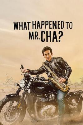 What Happened to Mr Cha ชาอินพโย สุภาพบุรุษสุดขั้ว (2021) ซับไทย