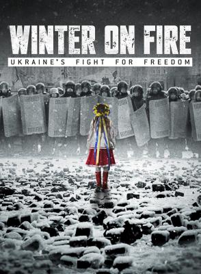 Winter on Fire: Ukraine's Fight for Freedom วินเทอร์ ออน ไฟร์: การต่อสู้เพื่ออิสรภาพของยูเครน (2015) ซับไทย
