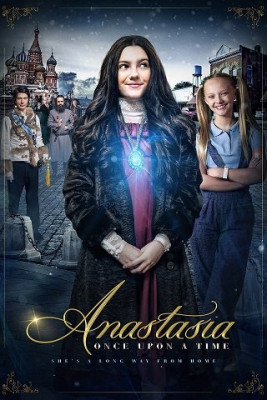 Anastasia: Once Upon a Time เจ้าหญิงอนาสตาเซียกับมิติมหัศจรรย์ (2020)