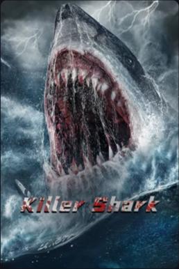 Killer Shark ฉลามคลั่ง ทะเลมรณะ (2021) ซับไทย