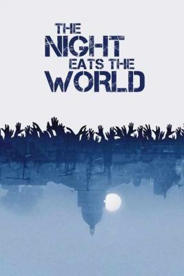 The Night Eats the World วันซอมบี้เขมือบโลก (2018) ซับไทย