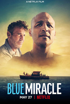 Blue Miracle ปาฏิหาริย์สีน้ำเงิน (2021)