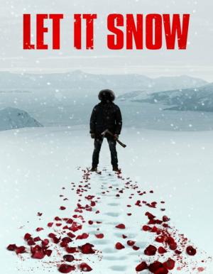 Let It Snow นรกเยือกแข็ง (2020)