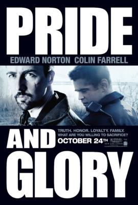 Pride and Glory คู่ระห่ำผงาดเกียรติ (2008)