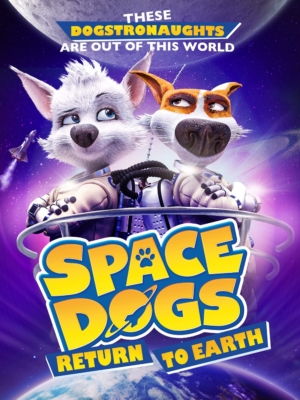 Space Dogs: Tropical Adventure สเปซด็อก 3 มะหมาผจญภัยกลางทะเล (2020)