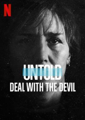 Untold: Deal with the Devil สัญญาปีศาจ (2021) ซับไทย