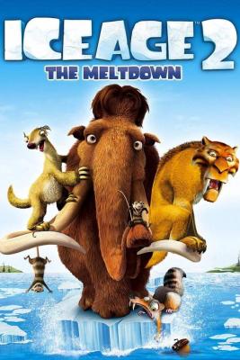 Ice Age 2: The Meltdown ไอซ์ เอจ 2: เจาะยุคน้ำแข็งมหัศจรรย์ (2006)