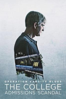Operation Varsity Blues – The College Admissions Scandal เกมส์โกงมหาวิทยาลัยในฝัน (2021) ซับไทย