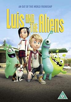 Luis and The Aliens หลุยส์ตัวแสบ กับแก๊งเอเลี่ยนตัวป่วน (2018)