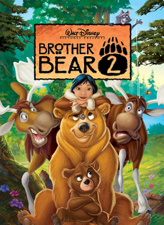 Brother Bear 2 มหัศจรรย์หมีผู้ยิ่งใหญ่ ภาค 2 (2006)
