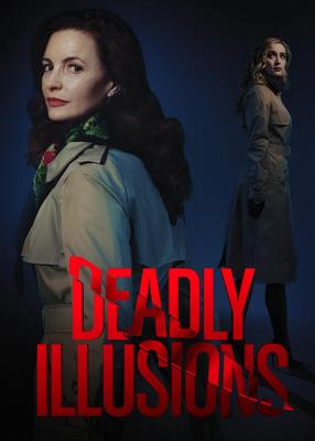 Deadly Illusions หลอน ลวง ตาย (2021)